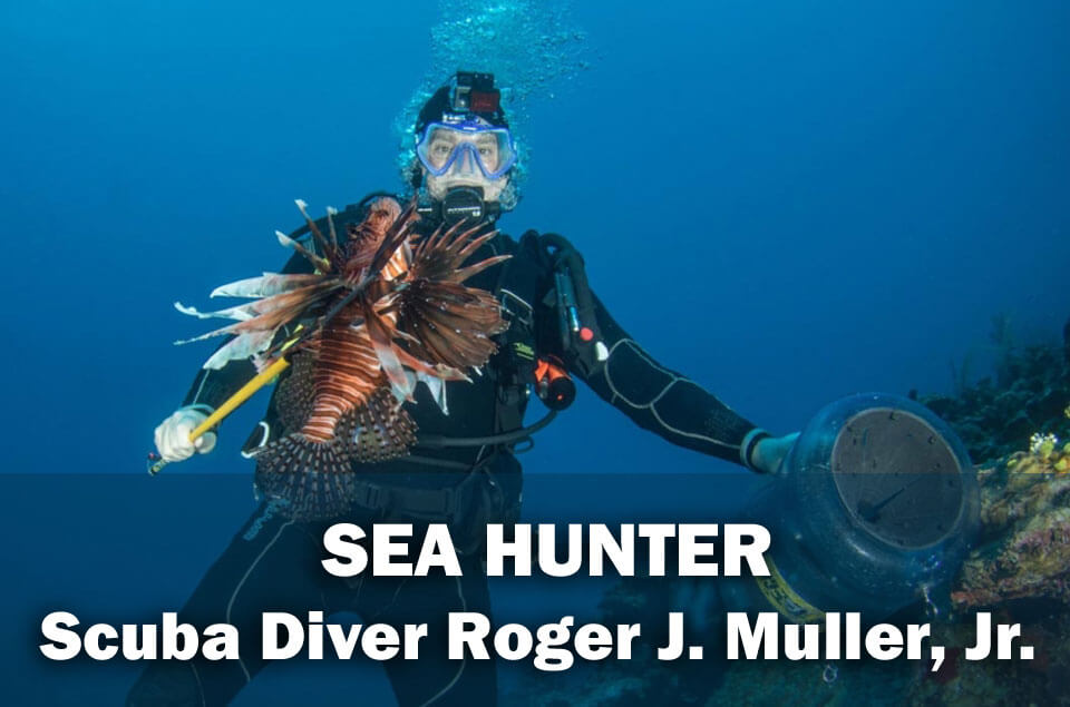 Lionfish Hunter Roger J. Muller, Jr. in the Grand Caymans